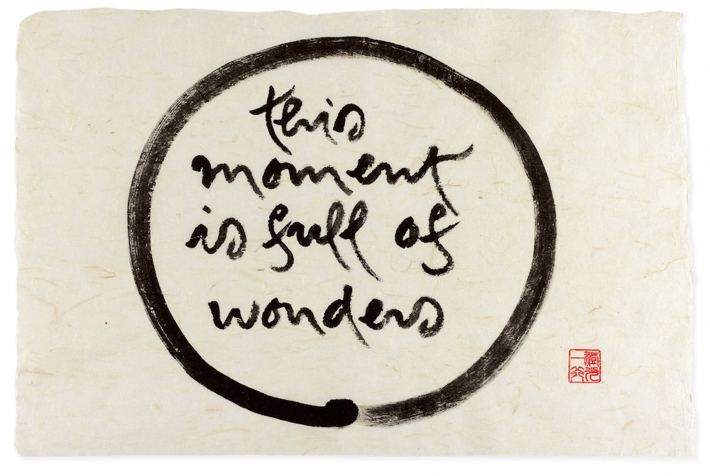 The Way Out is In, the Zen Calligraphy of Thich Nhat Hanh © Thich Nhat Hanh