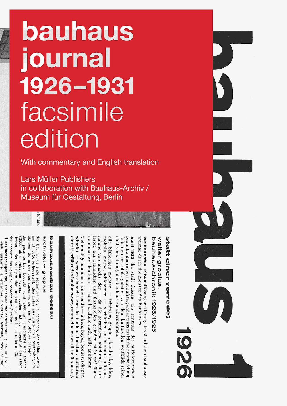 'Bauhaus Journals 1926 – 2931', edited and published Lars Müller Publishers in collaboration with Bauhaus-Archiv/Museum für Gestaltung © Lars Müller