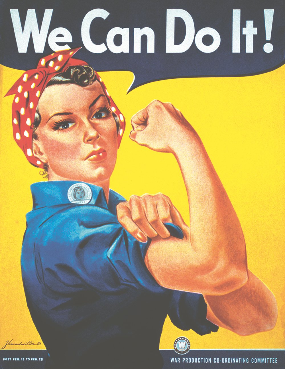 'We Can Do It' poster by J. Howard Miller for Westinghouse, 1943 © Wikimedia Commons