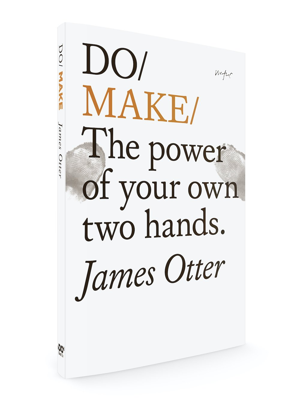 Do Make by James Otter is published by Do Books